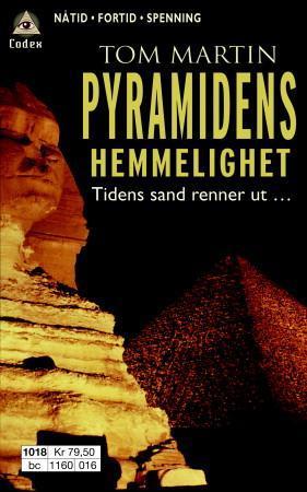 """""""Pyramidens hemmelighet"""" av Tom Martin"""
