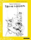 """""""Samson & Roberto"""" av Ingvar Ambjørnsen"""
