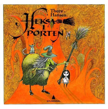 """""""Heksa i porten"""" av Thore Hansen"""