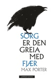"""""""Sorg er den greia med fjær"""" av Max Porter"""