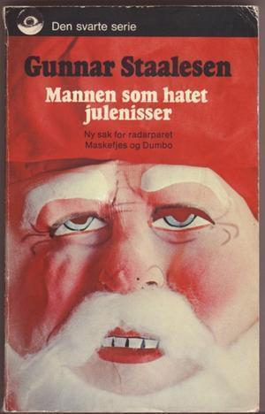 """Mannen som hatet julenisser"" av Gunnar Staalesen"