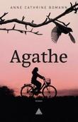 """""""Agathe"""" av Anne Cathrine Bomann"""