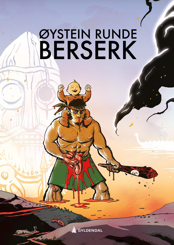 """""""Berserk"""" av Øystein Runde"""