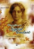 """Sigrid Undset - ogsaa en ung pige"" av Anne B. Ragde"