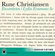 """""""Ensomheten i Lydia Ernemans liv"""" av Rune Christiansen"""