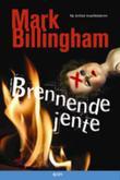 """""""Brennende jente"""" av Mark Billingham"""