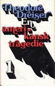 """En amerikansk tragedie 1"" av Theodore Dreiser"