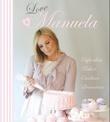 """""""Love, Manuela - cupcakes, kaker, cookies, brownies"""" av Manuela Kjeilen"""