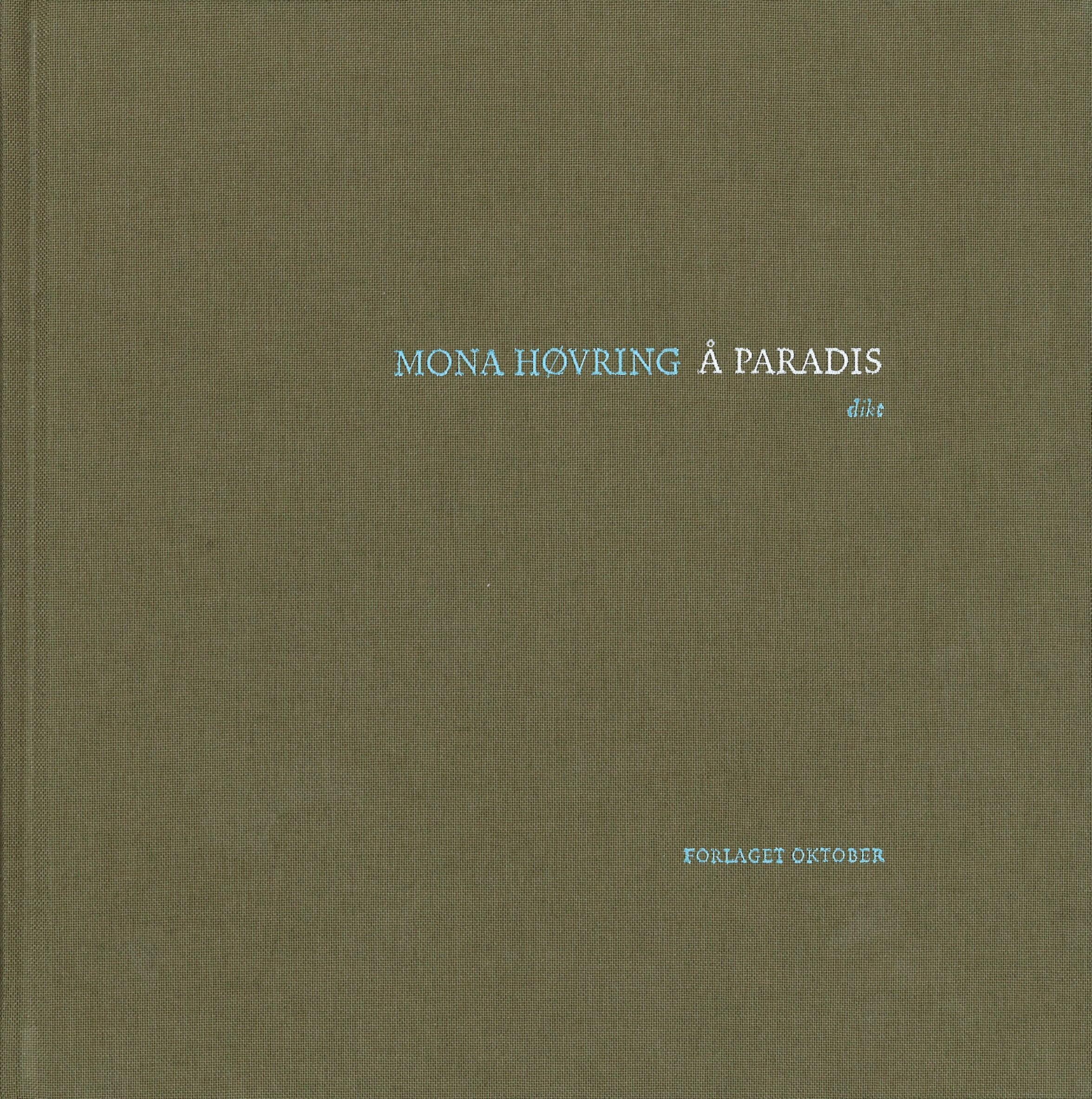 """""""Å paradis - dikt"""" av Mona Høvring"""