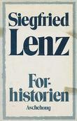 """""""Forhistorien ; Tysktime"""" av Siegfried Lenz"""