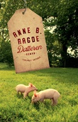 """""""Datteren - roman"""" av Anne B. Ragde"""