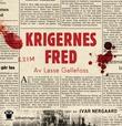 """""""Krigernes fred"""" av Lasse Gallefoss"""