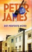 """""""Det perfekte mord"""" av Peter James"""