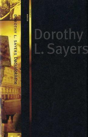 """""""Dødsklokkene - variasjoner ringt over et gammelt tema i to korte anslag og to hele ringinger"""" av Dorothy L. Sayers"""