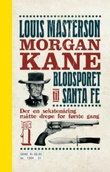 """""""Blodsporet til Santa Fe"""" av Louis Masterson"""
