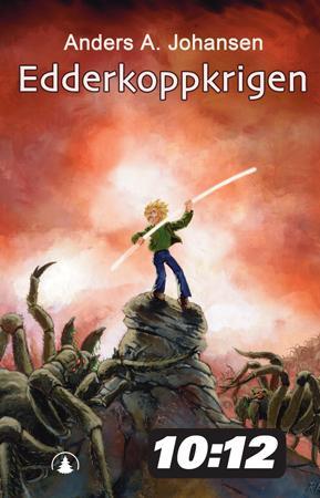 """""""Edderkoppkrigen - andre bok i serien om nattefolket"""" av Anders A. Johansen"""