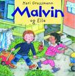 """""""Malvin og Ella"""" av Kari Grossmann"""