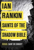 """Saints of the shadow bible"" av Ian Rankin"