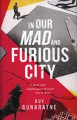 """""""In Our Mad and Furious City"""""""