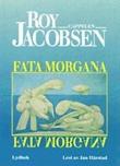 """Fata Morgana"" av Roy Jacobsen"