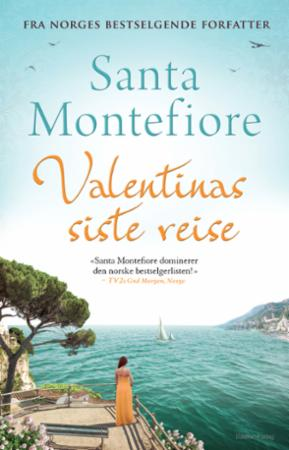 """""""Valentinas siste reise"""" av Santa Montefiore"""