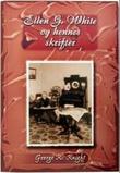 """""""Ellen G. White og hennes skrifter"""" av George R. Knight"""