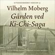 """""""Gården ved Ki-Chi-Saga"""" av Vilhelm Moberg"""