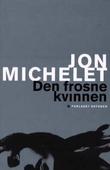 """""""Den frosne kvinnen roman"""" av Jon Michelet"""