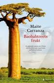 """""""Baobabtreets frukt - roman"""" av Maite Carranza"""