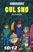 """Gul snø"" av Johan Unenge"
