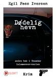 """""""Dødelig hevn"""" av Egil Foss Iversen"""