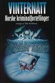"""""""Vinternatt norske kriminalnoveller"""" av Nils Nordberg"""