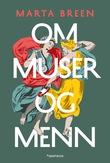 """""""Om muser og menn"""" av Marta Breen"""