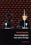"""""""Hemmeligheter kan være farlige - lettlest krim"""" av Helena Sigander"""