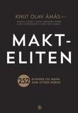 """""""Makteliten 252 kvinner og menn som styrer Norge"""" av Knut Olav Åmås"""