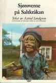 """""""Sjørøverne på Saltkråkan"""" av Astrid Lindgren"""