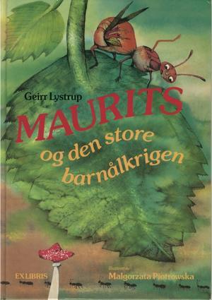 """""""Maurits og den store barnålkrigen"""" av Geirr Lystrup"""