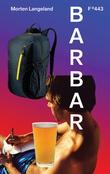 """""""Barbar"""" av Morten Langeland"""