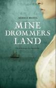 """""""Mine drømmers land - en slektssaga fra Australia"""" av Merice Briffa"""