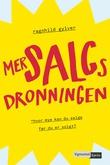 """""""Mersalgsdronningen hvor mye kan du selge før du er solgt?"""" av Ragnhild Gylver"""