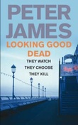 """Looking good dead"" av Peter James"