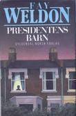 """""""Presidentens barn"""" av Fay Weldon"""