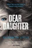 """""""Dear daughter"""" av Elizabeth Little"""