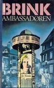 """""""Ambassadøren"""" av André Brink"""