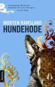 """""""Hundehode - roman"""" av Morten Ramsland"""