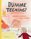 """""""Dumme tegning!"""" av Johanna Thydell"""