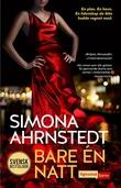 """""""Bare én natt"""" av Simona Ahrnstedt"""