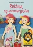 """""""Bettina og sommergaven"""" av Sidsel Jøranlid"""