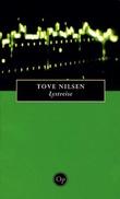 """""""Lystreise - roman"""" av Tove Nilsen"""