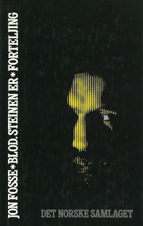 """""""Blod, steinen er - forteljing"""" av Jon Fosse"""